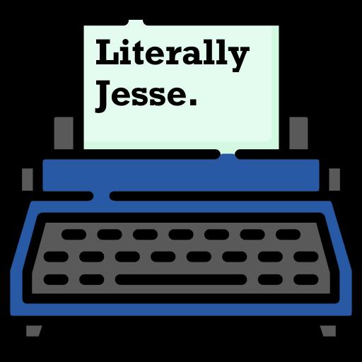 Literally Jesse.